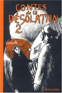 Contes de la désolation - VincentVanoli