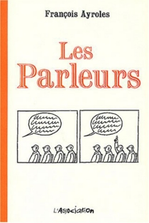 Les parleurs - FrançoisAyroles