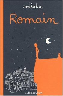 Romain - Mélaka