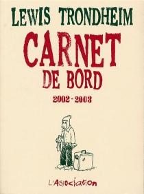 Carnet de bord : 2002-2003 - LewisTrondheim