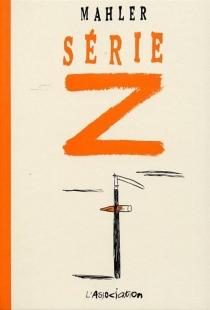 Série Z - NicolasMahler