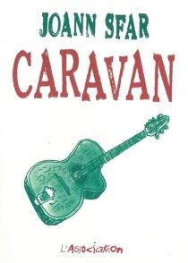 Caravan - JoannSfar