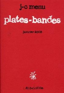 Plates-bandes - Jean-ChristopheMenu