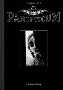 Cinema panopticum - Thomas Ott