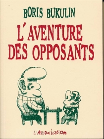 L'aventure des opposants - Boris Bukulin