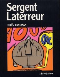 Sergent Laterreur - GéraldFrydman