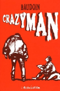 Crazyman - EdmondBaudoin