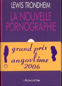 La nouvelle pornographie - LewisTrondheim