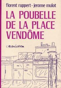 La poubelle Place Vendôme - JérômeMulot