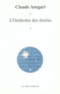 L'orchestre des étoiles - ClaudeAnsgari
