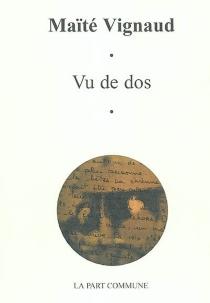Vu de dos - MaïtéVignaud