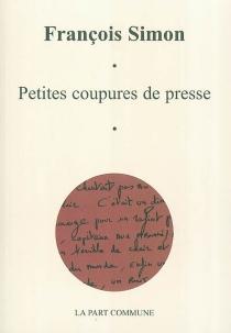 Petites coupures de presse - FrançoisSimon