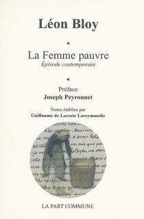 La femme pauvre : épisode contemporain - LéonBloy