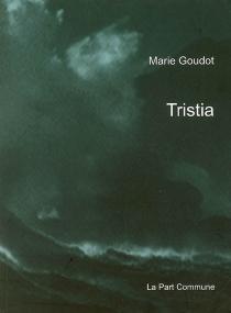 Tristia : figures d'exil - MarieGoudot
