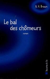 Le bal des chômeurs - ArmandBraun
