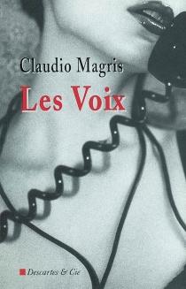 Les voix - ClaudioMagris