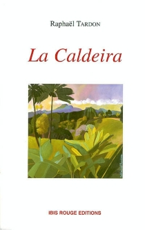 La Caldeira - RaphaëlTardon