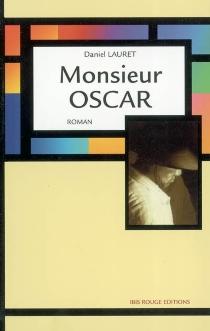 Monsieur Oscar - DanielLauret