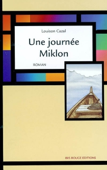 Une journée Miklon - LouisonCazal