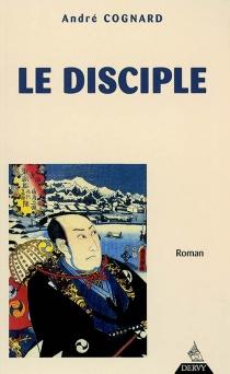 Le disciple - AndréCognard