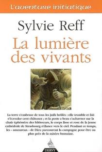 La lumière des vivants - SylvieReff