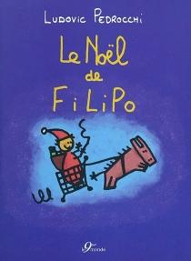 Le Noël de Filipo - LudovicPedrocchi