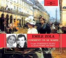 Comment on se marie, comment on meurt - ÉmileZola