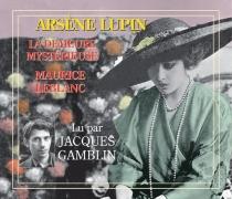 Arsène Lupin, la demeure mystérieuse - MauriceLeblanc
