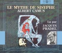 Le mythe de Sisyphe - AlbertCamus