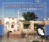 Les mille et une nuits| lu par Sapho -