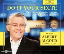 Dot it your secte ou Comment gagner sa vie sur celle des autres - AlbertAlgoud