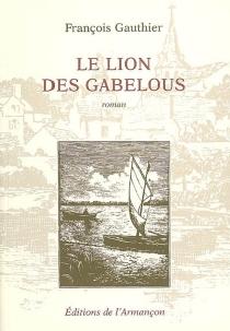 Le lion des gabelous - FrançoisGauthier