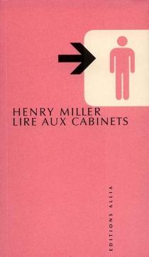 Lire aux cabinets - HenryMiller
