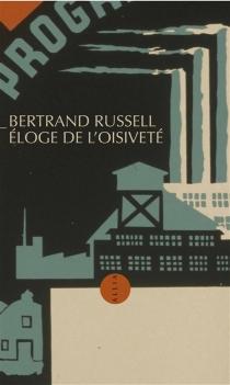 Eloge de l'oisiveté - BertrandRussell