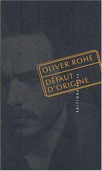 Défaut d'origine - OliverRohe