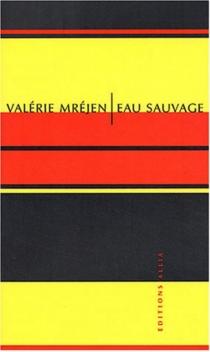 Eau sauvage - ValérieMréjen