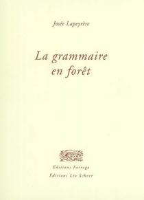 La grammaire en forêt - JoséeLapeyrère