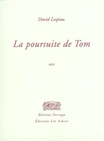 La poursuite de Tom - David Lespiau