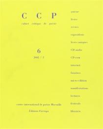 Cahier critique de poésie, n° 6 -