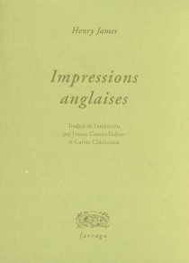 Impressions anglaises - Henry James