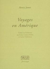 Voyages en Amérique - HenryJames