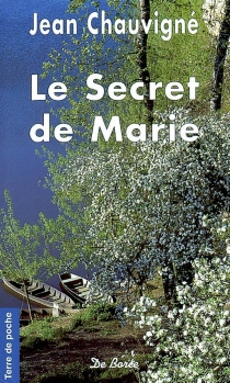 Le secret de Marie - JeanChauvigné