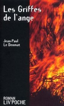Les griffes de l'ange - Jean-PaulLe Denmat