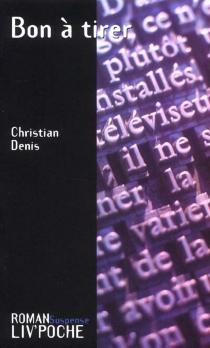 Bon à tirer - ChristianDenis