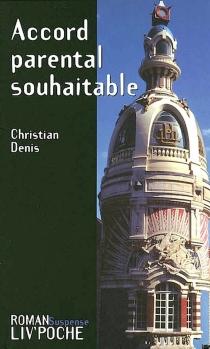 Accord parental souhaitable - ChristianDenis