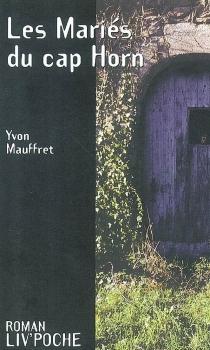 Les mariés du cap Horn - YvonMauffret