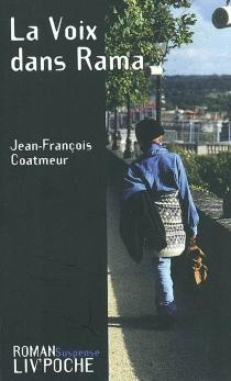La voix dans Rama - Jean-FrançoisCoatmeur