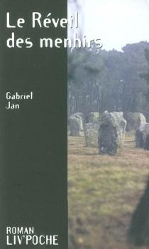 Le réveil des menhirs - JanGabriel