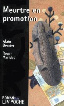 Meurtre en promotion - AlainBernier