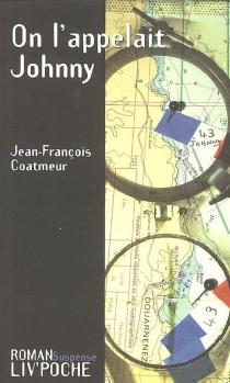 On l'appelait Johnny - Jean-FrançoisCoatmeur